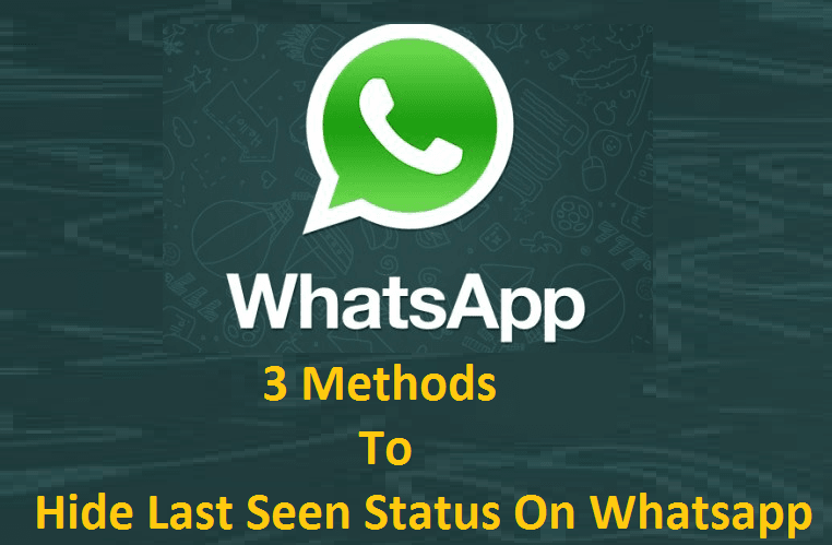 How To Hide Last Seen Status On Whatsapp And Freeze Last Seen